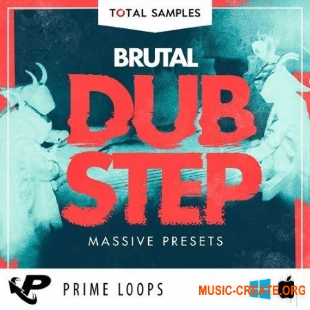 Prime Loops Total Samples Brutal Dubstep Massive Presets