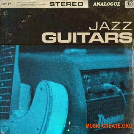 Touch Loops Jazz Guitars (WAV) - сэмплы Jazz