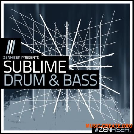 Zenhiser Sublime Drum & Bass (WAV MIDI) - сэмплы DnB