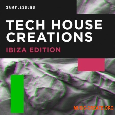 Samplesound Tech House Creations Ibiza Edition (WAV) - сэмплы Tech House