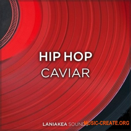 Laniakea Sounds Hip Hop Caviar (WAV) - сэмплы Hip Hop