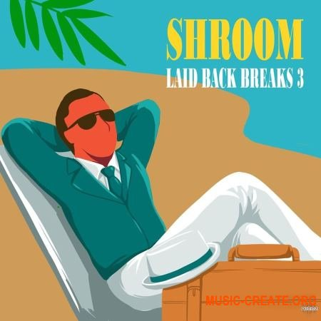 Shroom Laid Back Breaks Vol 3 (WAV) - сэмплы ударных