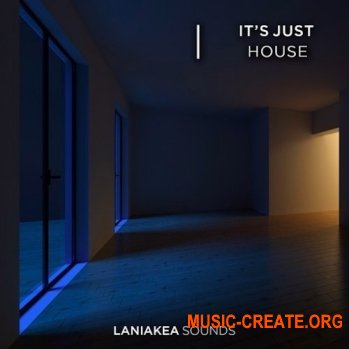 Laniakea Sounds Its Just House (WAV) - сэмплы House