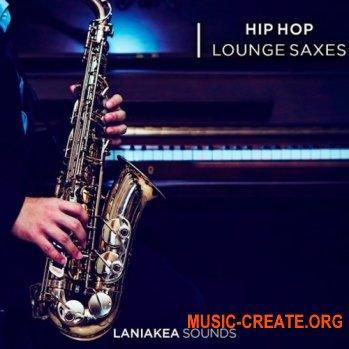 Laniakea Sounds Hip Hop Lounge Saxes (WAV) - сэмплы саксофона