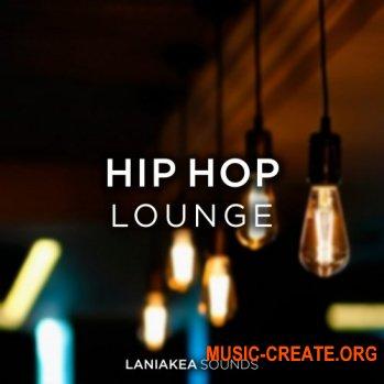 Laniakea Sounds Hip Hop Lounge (WAV) - сэмплы Hip Hop