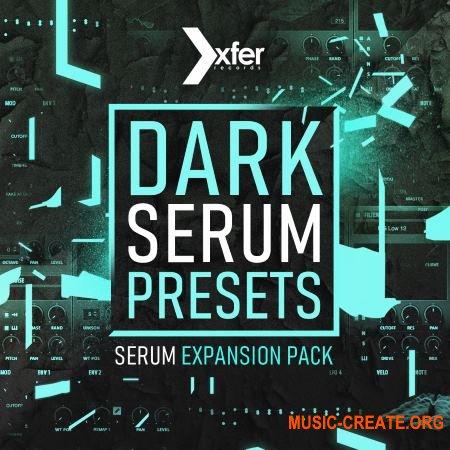 Plugin Boutique Dark Serum Presets (XFER RECORDS SERUM)