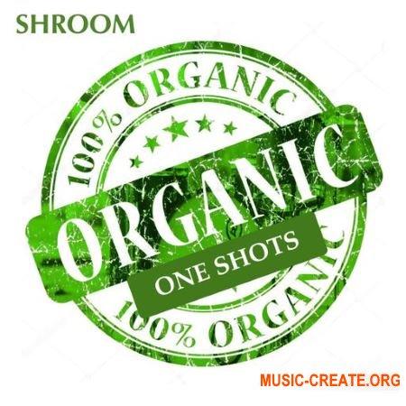 Shroom Organic One Shots (WAV) - драм ван-шоты