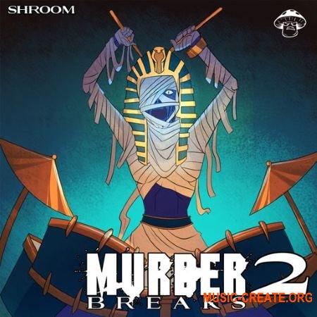 Shroom Murder Breaks 2 (WAV) - сэмплы ударных