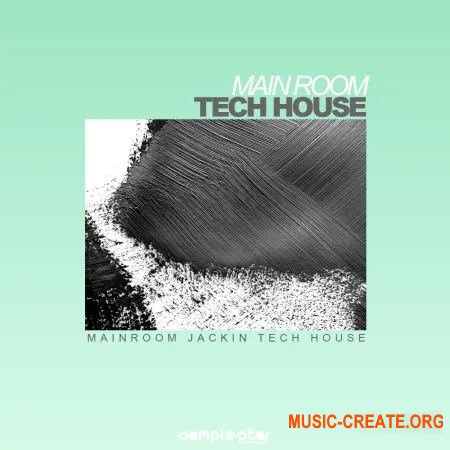 Samplestar Main Room Tech House (WAV MiDi) - сэмплы Tech House