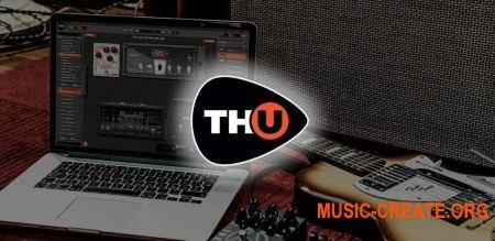 Overloud TH-U Complete v1.0.0 WiN OSX (Team R2R) - виртуальный гитарный усилитель