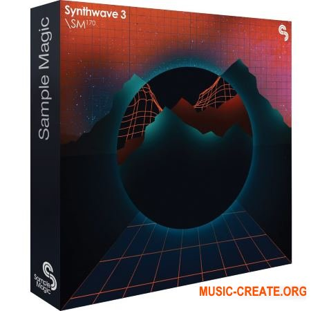 Sample Magic SM 170 Synthwave 3 (MULTiFORMAT) - сэмплы Synthwave