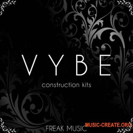Freak Music VYBE (WAV MiDi PRESETS DAW TEMPLATE) - сэмплы Trap, Dirty South, Hip-Hop