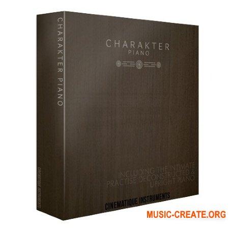 Cinematique Instruments Charakter Piano Collection (KONTAKT) - библиотека фортепиано