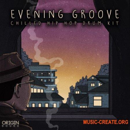Origin Sound Evening Groove (Chilled Hip Hop Drum Kit) (WAV) - сэмплы Hip Hop