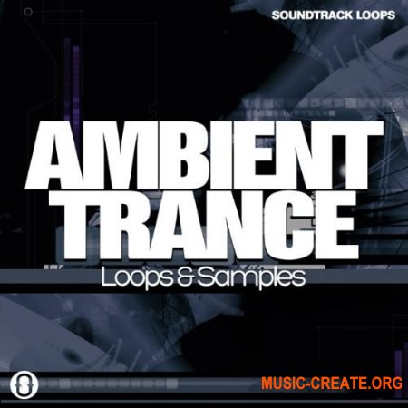 Soundtrack Loops Ambient Trance (WAV) - сэмплы Trance