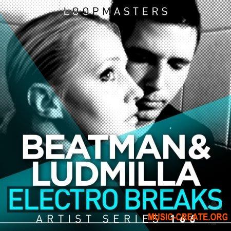 Loopmasters Beatman and Ludmilla Electro Breaks (WAV REX) - сэмплы Breaks