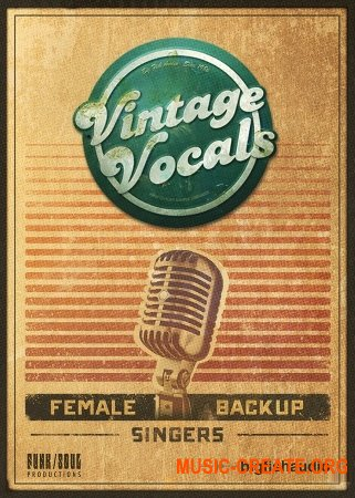 Big Fish Audio Vintage Vocals (KONTAKT) - библиотека вокала