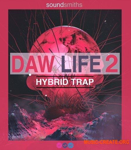 Soundsmiths DAW Life 2 Hybrid Trap (WAV) - сэмплы Trap