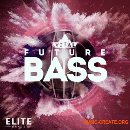 Mainroom Warehouse Vital Future Bass (WAV MIDI Spire Presets) - сэмплы Future Bass