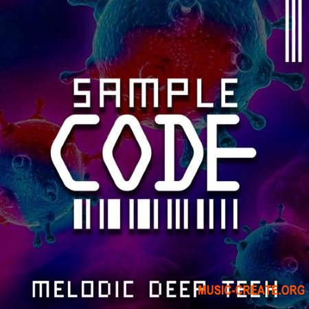Sample Code Melodic Deep Tech (WAV AiFF) - сэмплы Deep / Tech House