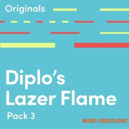 Originals Diplo Lazer Flame (WAV) - сэмплы EDM