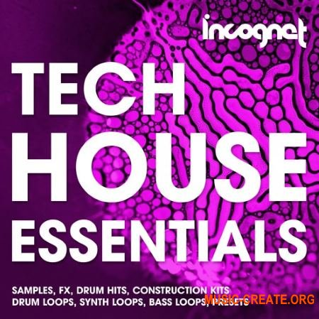Incognet Tech House Essentials (WAV MiDi SYLENTH1 MASSiVE) - сэмплы Tech House