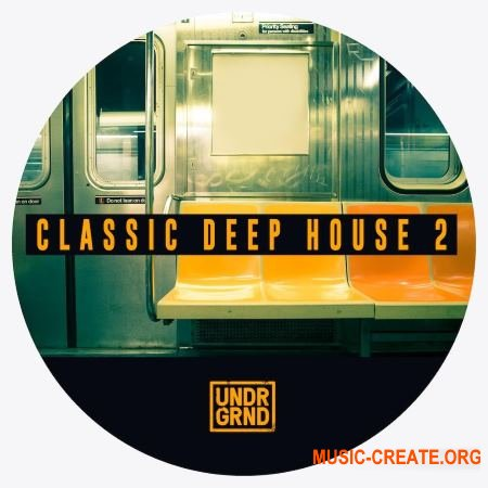 Undrgrnd Sounds Classic Deep House 2 (WAV) - сэмплы Deep House