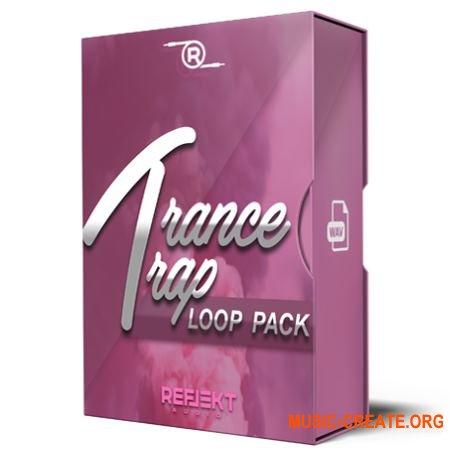 Reflekt Audio Trance Trap Loop Pack (WAV) - сэмплы Trance, Trap