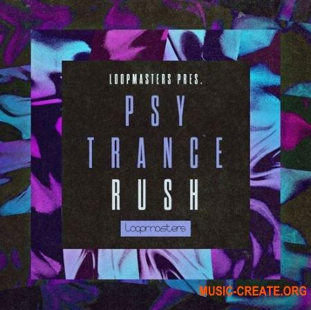 Loopmasters Psytrance Rush (MULTiFORMAT) - сэмплы Psytrance