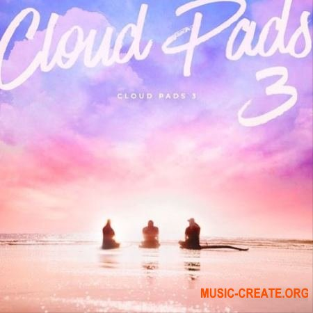Diginoiz Cloud Pads 3 (WAV) - сэмплы Pop