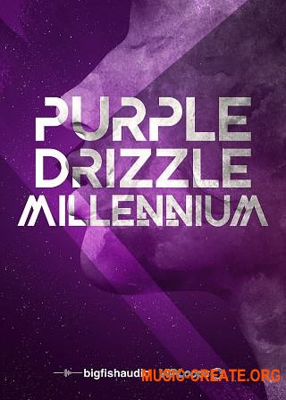 Big Fish Audio Purple Drizzle: Millennium (WAV) - сэмплы Future Hip Hop, Trap, RnB