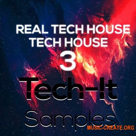 Tech-It Samples Real Tech House 3 (WAV) - сэмплы Tech House