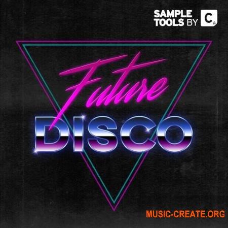 Sample Tools by Cr2 Future Disco (WAV MiDi MASSiVE) - сэмплы Future Disco
