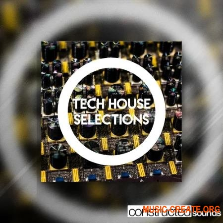 Constructed Sounds Tech House Selections (WAV MiDi) - сэмплы Tech House