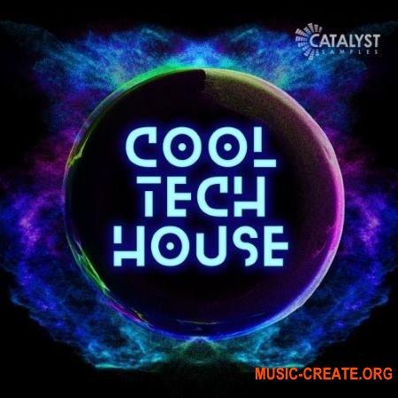Catalyst Samples Cool Tech House (WAV) - сэмплы Tech House
