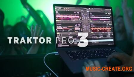 Native Instruments Traktor Pro v3.0.0.31 CSE (Team V.R) - инструмент dj