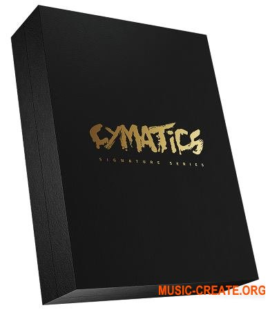 Cymatics Signature Series EDM (WAV MiDi SERUM) - сэмплы EDM