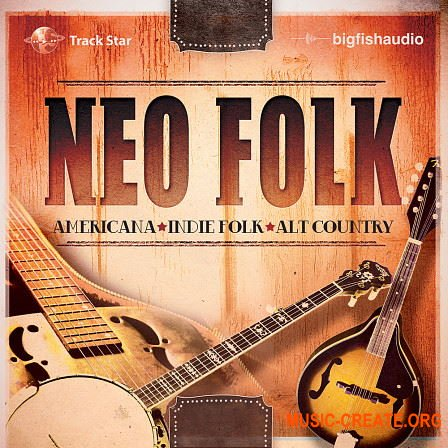 Big Fish Audio Neo Folk (KONTAKT) - библиотека Folk, Country, Bluegrass, Roots Rock, Blues