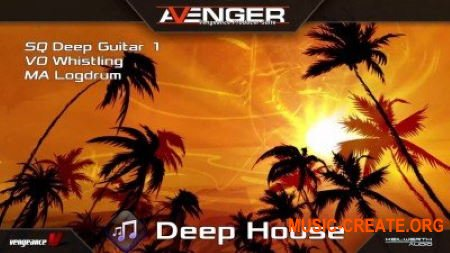 Vengeance Sound Avenger Expansion pack Deep House (UNLOCKED)