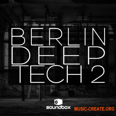 Soundbox Berlin Deep Tech 2 (WAV) - сэмплы Deep Tech, Tech House