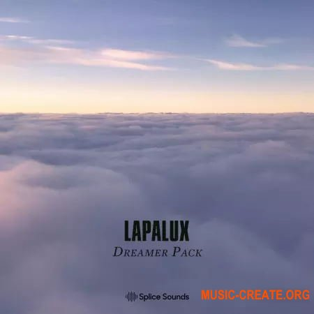 Splice Sounds Lapalux's Dreamer Pack (WAV) - сэмплы Downtempo