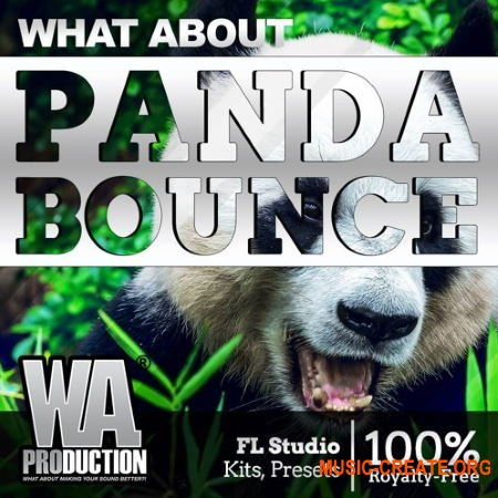 W.A.Production Panda Bounce (WAV MIDI FXP FLP) - сэмплы Electro House, Melbourne bounce
