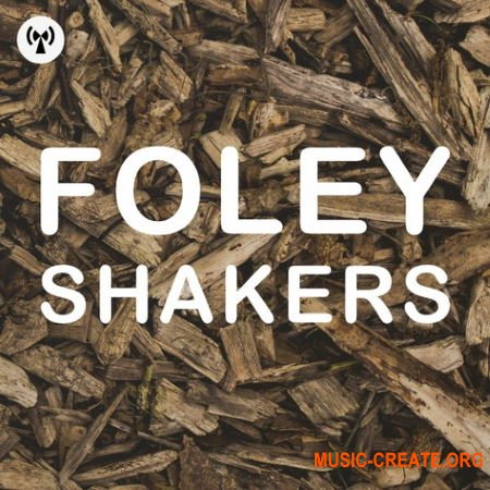 Noiiz Foley Shakers (WAV) - сэмплы перкуссии