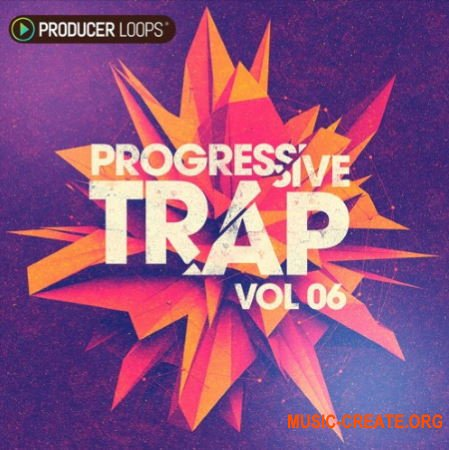 Producer Loops Progressive Trap Vol 6 (WAV MIDI) - сэмплы Progressive Trap