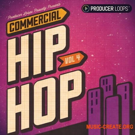 Producer Loops Commercial Hip Hop Vol 4 (WAV) - сэмплы Hip Hop