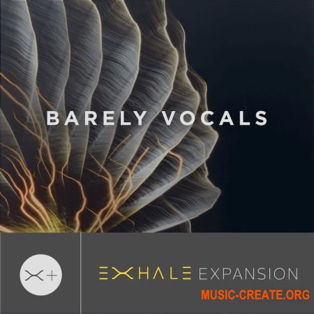 Output Barely Vocals v2.01 (Exhale Expansion)