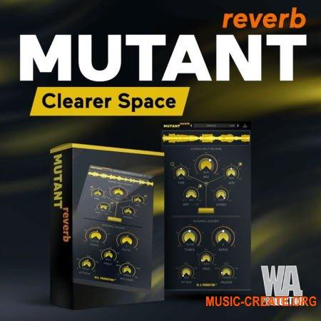 W. A. Production Mutant Reverb v1.0.1 WiN MAC RETAiL - плагин реверберации