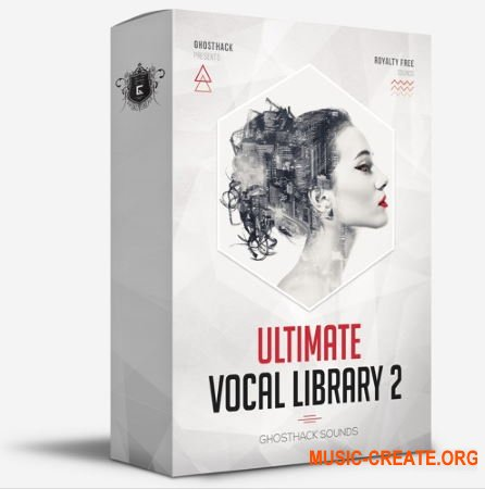 Ghosthack Ultimate Vocal Library Volume 2 (WAV) - вокальные сэмплы