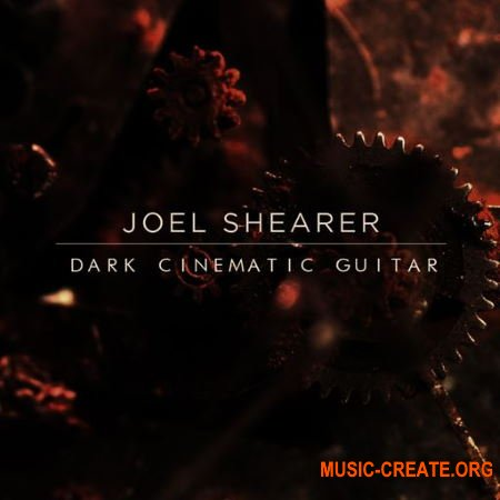 Joel Shearer Dark Cinematic Guitar (WAV) - сэмплы гитары