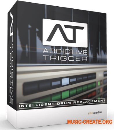 XLN Audio Addictive Trigger Complete v1.1.3 WIN OSX (Team R2R) - плагин замен ударных
